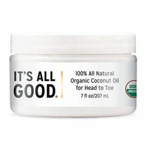 It's All Good Huile de coco biologique naturelle pour la peau de la tête aux pieds, crème hydratante pour la peau non raffinée, traitement des cheveux et du corps